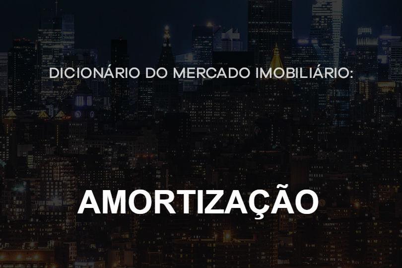 amortizao-dicionario-do-mercado-imobiliario