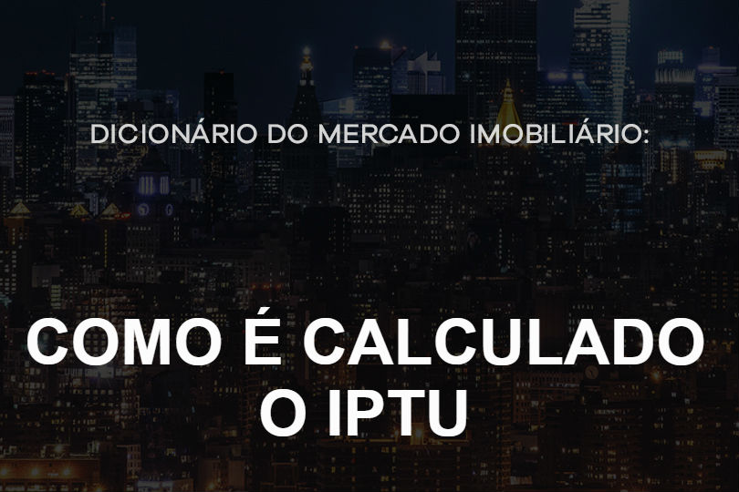 como-calculado-iptu-do-mercado-imobiliario
