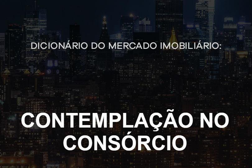 contemplacao-no-consorcio-dicionario-do-mercado-imobiliario