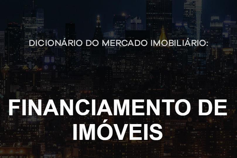 _financiamento-de-imoveis-dicionario-do-mercado-imobiliário
