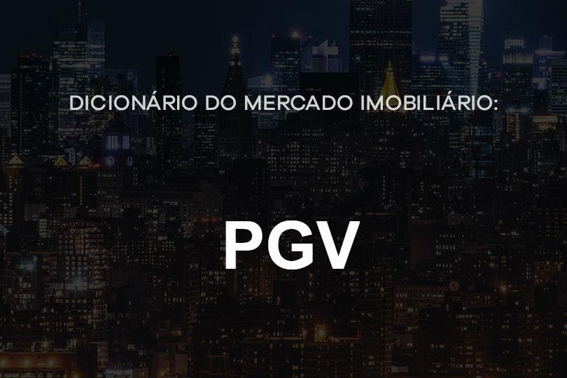 pgv-dicionário-do-mercado-imobiliário-agente-imóvel